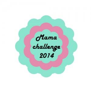 Mama challenge 11