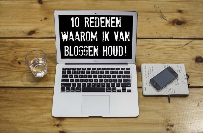 waarom ik van bloggen houd