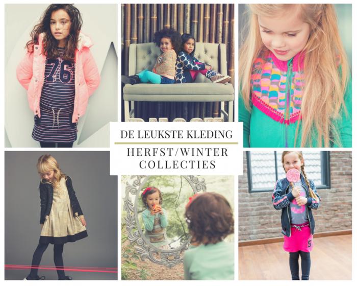 Nieuwe Wintercollectie Kinderkleding.De Leukste Kleding Uit De Nieuwe Herfst En Winter Collecties